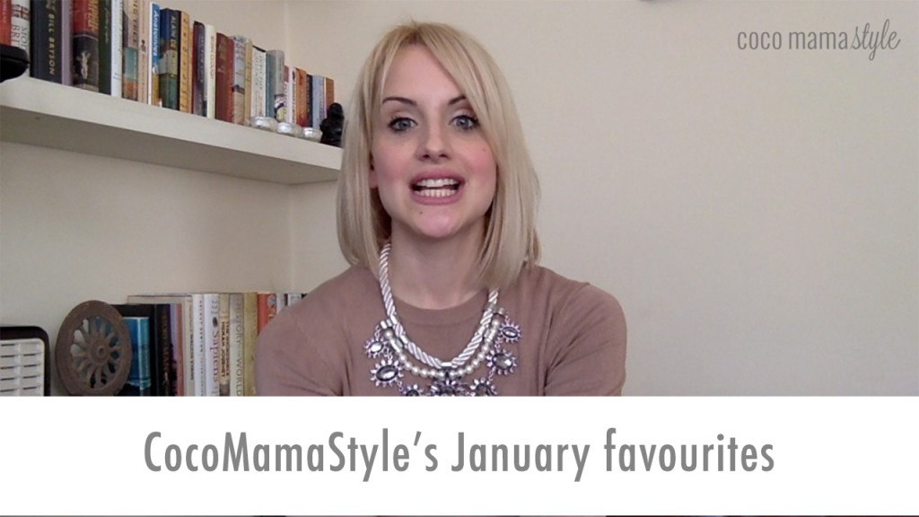 cocomamastyle january favourites