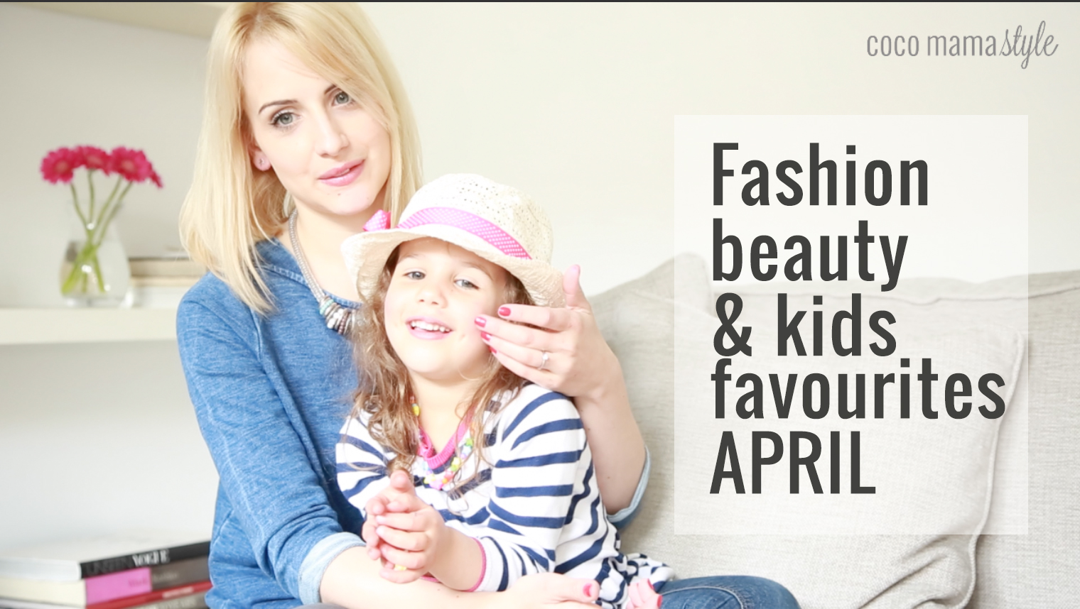 Fashion Beauty And Kids Favourites - Coco Mama Style
