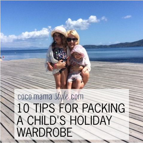 10 tips for packing a child's holiday wardrobe