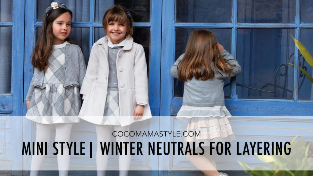 Mini style | Winter neutrals for little layers