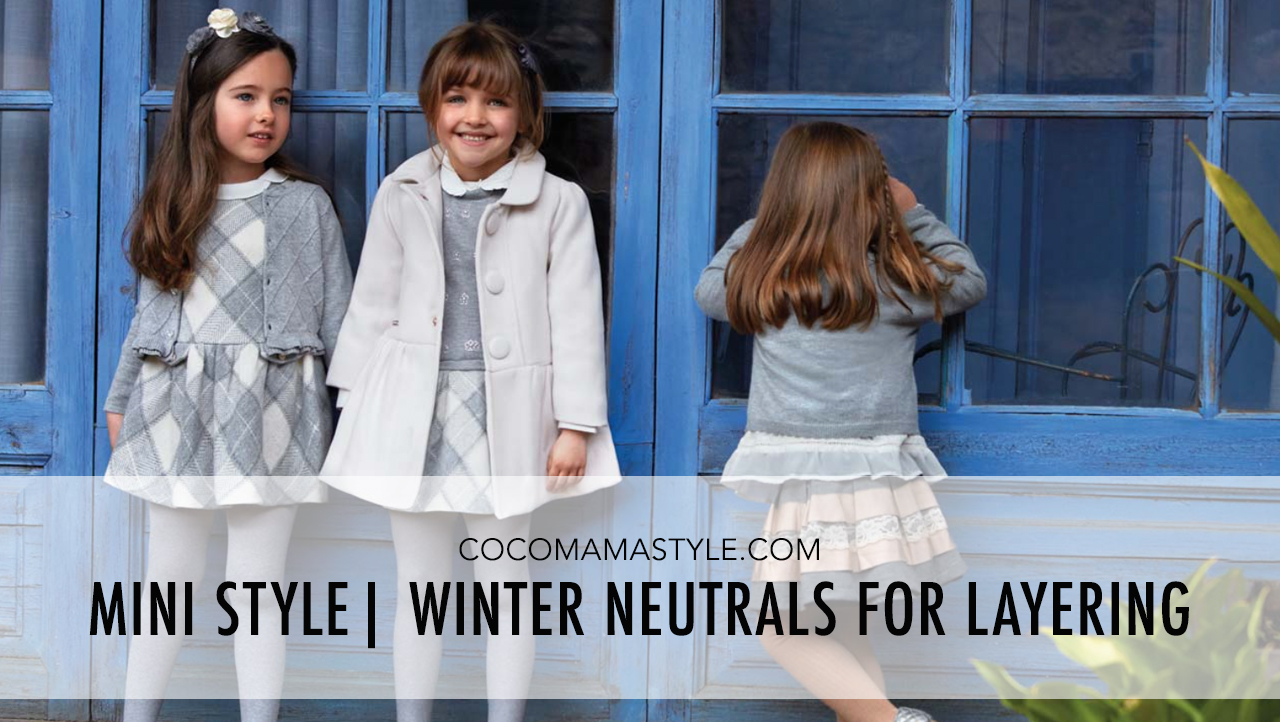 mini style | mayoral | winter neutrals | cocomamastyle