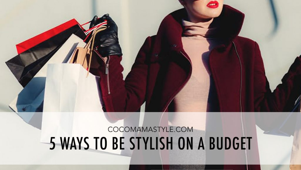 5 ways mums can be stylish on a budget