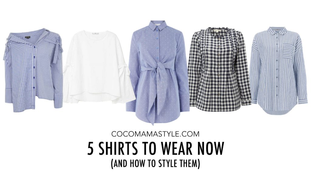 5 shirts to wear now – and how to style them