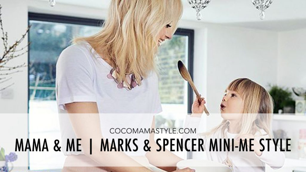 Mama & Me | Marks & Spencer mini-me style