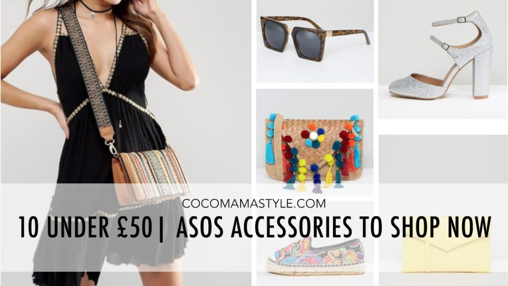 10 under £50 | ASOS accessories to shop now