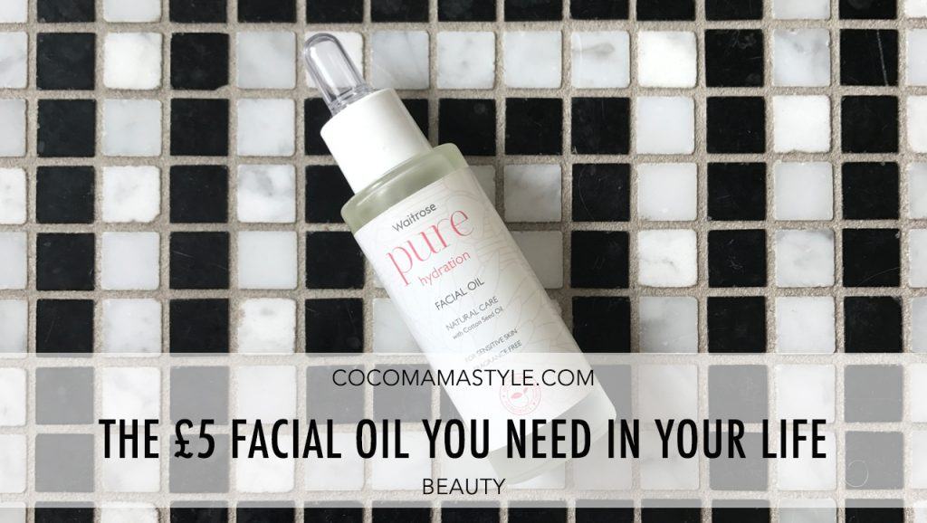 Beauty | The £5 facial oil you need in your life