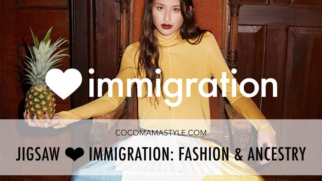 Jigsaw ♥ immigration: Fashion and Ancestry