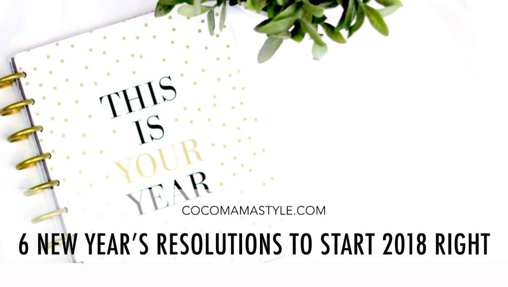 6 achievable New Year's resolutions to start 2018 right